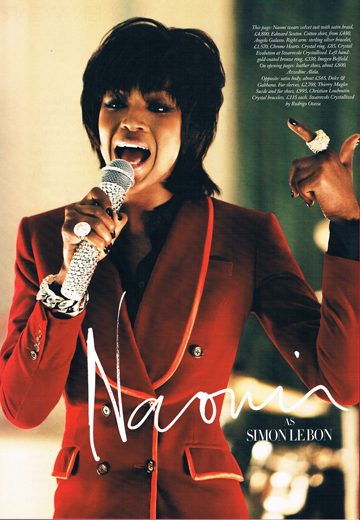 Naomi Campbell as Simon Le Bon